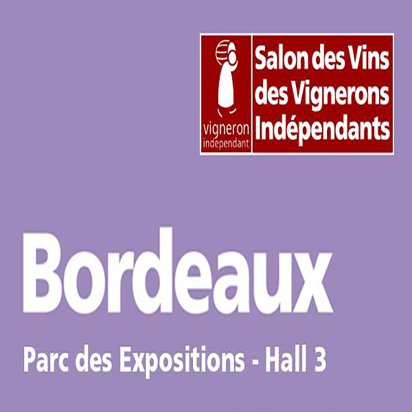 Salon des vins des vignerons ind pendants bordeaux 2018 for Salon des vins independants